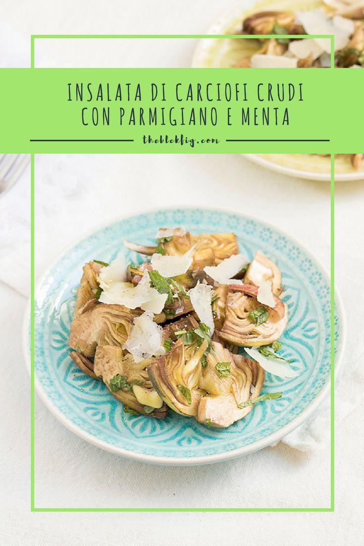 Italian artichokes salad with Parmesan and fresh mint. #cucinaitaliana #italianrecipe #theblackfig
