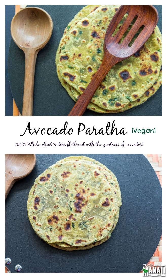 Avocado Paratha - 100% Whole wheat Indian flatbread with the goodness of avocados! Find the recipe on www.cookwithmanali.com