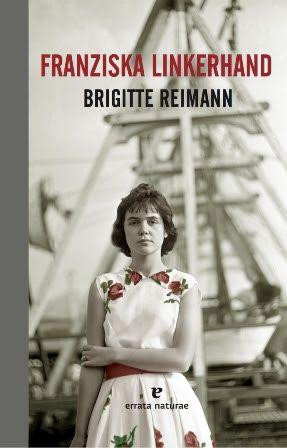 Devoradora de libros: Franziska Linkerhand - Brigitte Reimann