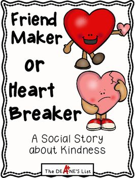 Friend Maker or Heart Breaker is a rhyming social story designed to teach students about kindness and making friends. This product provides the book in color and black and white versions, Four activity pages supporting the book are also included. 43 total pagesKeywords: social story, kindness, sharing, friend making, hurting feelings, using kind words, social skills, special education, Cindy Deane, The Deane's List