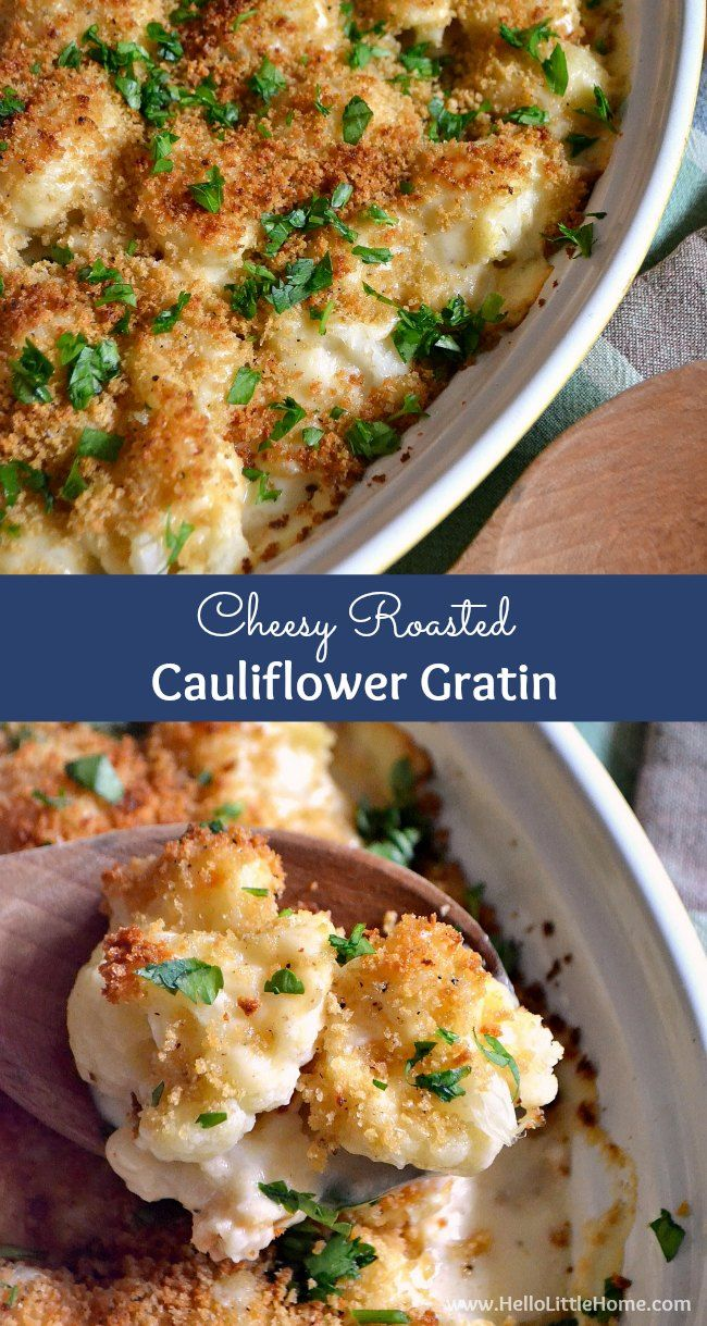 This Cheesy Roasted Cauliflower Gratin is rich, delicious, and easy to make! Serve it for a special occasion or any meal! | Hello Little Home