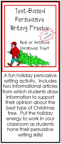 A fun holiday persuasive writing activity. Includes two informational articles from which students draw information to support their opinion about the best type of Christmas tree. Put the holiday energy to work in your classroom as students hone their persuasive writing skills!
