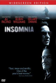 Insomnia.  Such a great film! I had to show this movie to several people, which means I've seen it several times and I still love it. Deffinitely worth watching if you haven't seen it yet