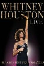Whitney Houston Live: Her Greatest Performances (2015) HD 720p Full Movie Watch Online