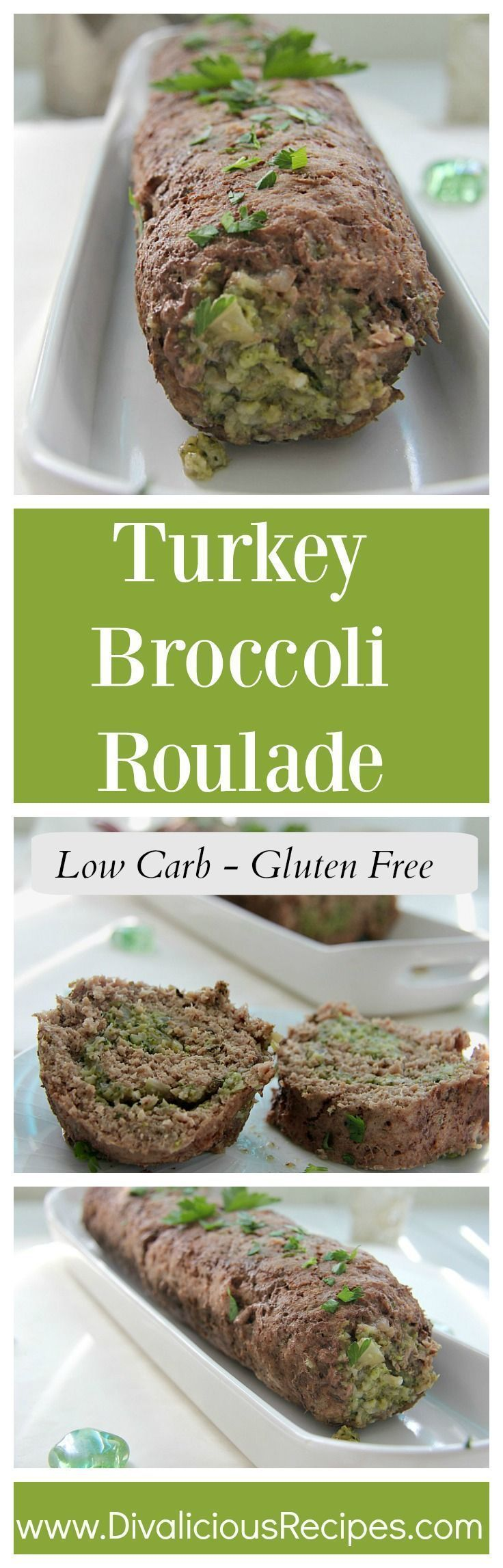 A turkey roulade made from ground turkey and filled with broccoli and Parmesan cheese makes a hearty dinner recipe. A low carb and gluten free main dish.  Recipe - http://divaliciousrecipes.com/2017/05/23/turkey-broccoli-roulade/