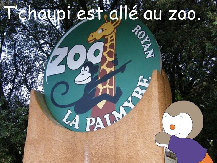 Tchoupi au zoo - slideshare presentation - slides with pictures of zoo animals and the names in French - les animaux en français