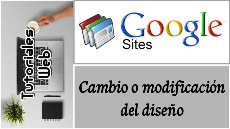 Google Sites Clásico 2017 - Cambio o modificación del diseño (español)