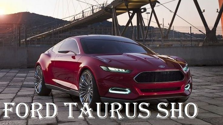 2018 Ford Taurus X Sho Review Engine Interior Exhaust Specs