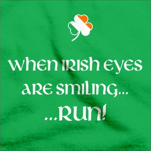 """When Irish Eyes are Smiling T-Shirt: For this year's St. Patrick's Day, grab your very own """"When Irish Eyes are Smiling, Run!"""" shirt and warn all your friends! #stpats #AATC"""