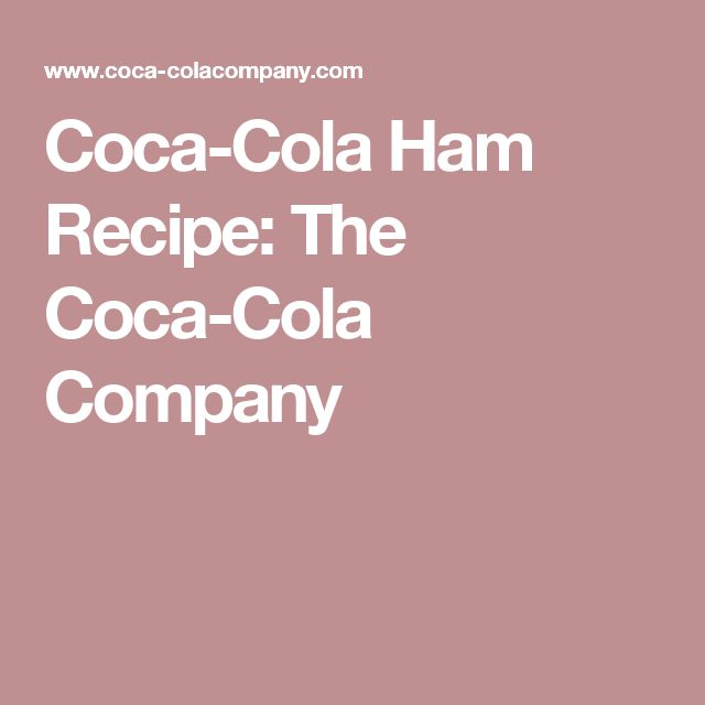 What are some ham recipes with Coca-Cola?