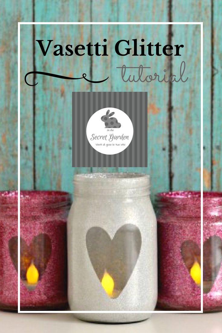 Tutorial creativo Vasetti glitter. Realizzate dei deliziosi porta tea light, riciclando i vasetti in vetro che avete a casa.
