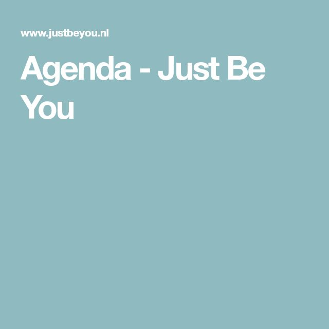 Agenda - Just Be You