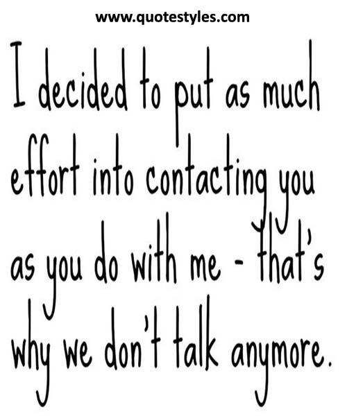 Why we don't talk anymore -Friendship Quotes