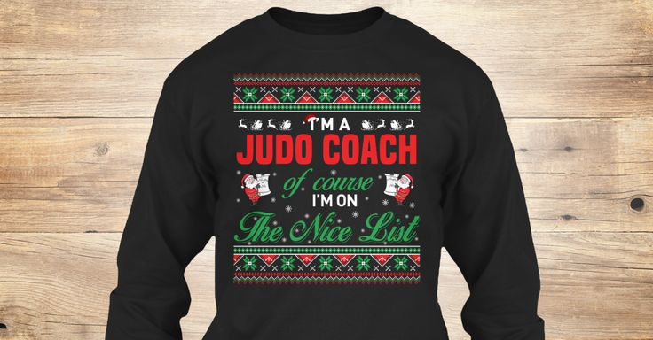 If You Proud Your Job, This Shirt Makes A Great Gift For You And Your Family.  Ugly Sweater  Judo Coach, Xmas  Judo Coach Shirts,  Judo Coach Xmas T Shirts,  Judo Coach Job Shirts,  Judo Coach Tees,  Judo Coach Hoodies,  Judo Coach Ugly Sweaters,  Judo Coach Long Sleeve,  Judo Coach Funny Shirts,  Judo Coach Mama,  Judo Coach Boyfriend,  Judo Coach Girl,  Judo Coach Guy,  Judo Coach Lovers,  Judo Coach Papa,  Judo Coach Dad,  Judo Coach Daddy,  Judo Coach Grandma,  Judo Coach Grandpa,  Judo…
