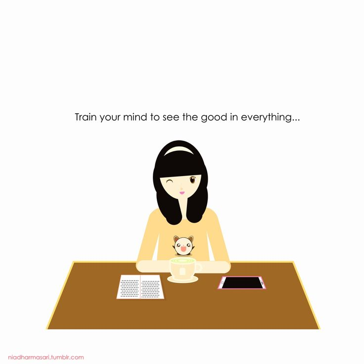 """Cute Doodles Illustration — """"Train your mind to seethe good in everything,"""""""