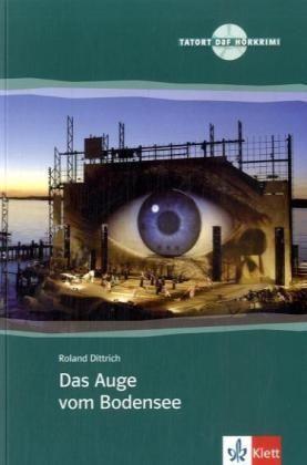 Tatort DaF: collana di libri in tedesco : Das Auge vom Bodensee