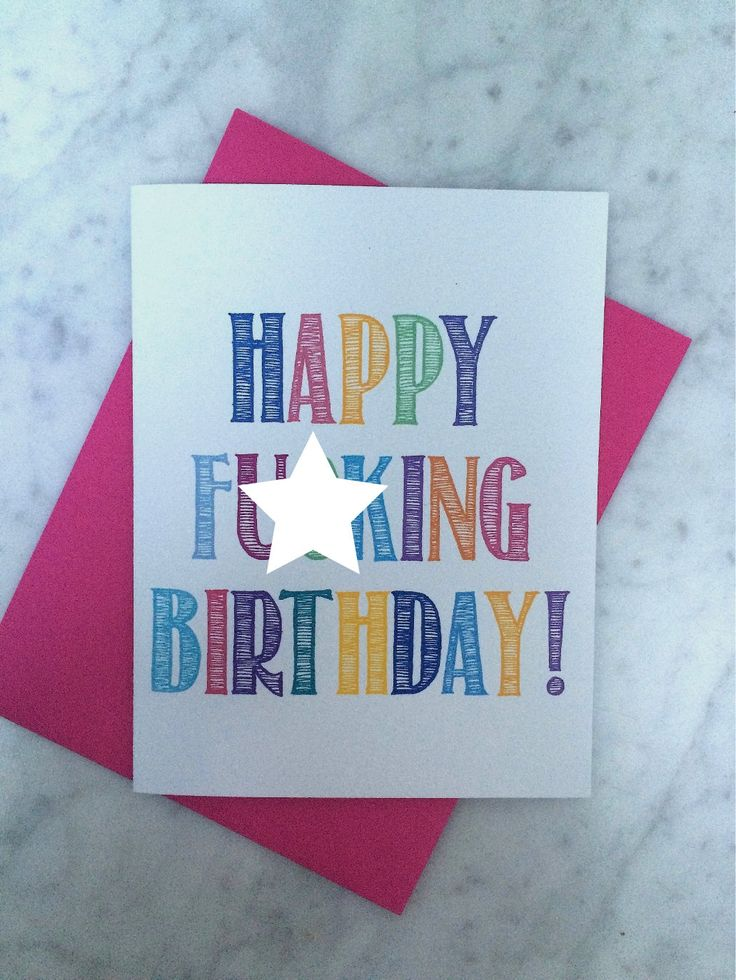 Happy F**king Birthday Card, Inappropriate Birthday Card, Birthday Humor Card - pinned by pin4etsy.com