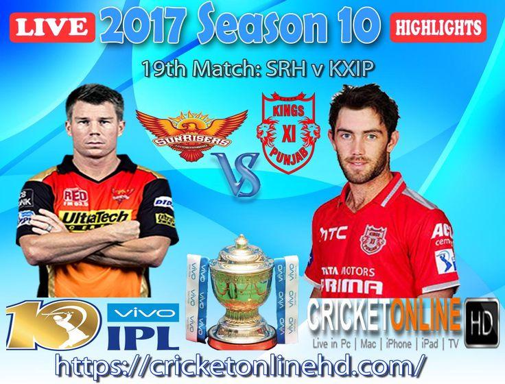 #IPL2017 Today's Match: Sunrisers Hyderabad v Kings XI Punjab Watch It #LIVE Or Full #REPLAY In #HD at https://cricketonlinehd.com #IPL10 #VivoIPL #KKRvsDD #SRHvsKXIP Comment Who Will Win Cricket Online HD