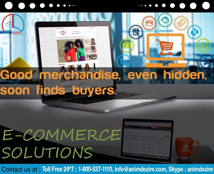 Good merchandise even hidden, soon finds buyer.