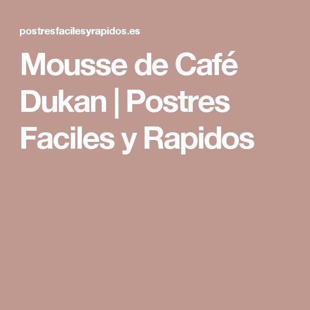 Mousse de Café Dukan    Postres Faciles y Rapidos