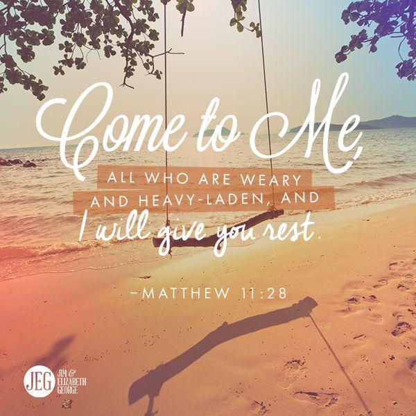 Mateo 11:28 Venid a mí todos los que estáis trabajados y cargados, y yo os haré descansar.♔
