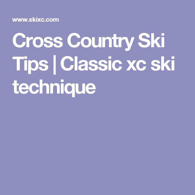 Cross Country Ski Tips | Classic xc ski technique