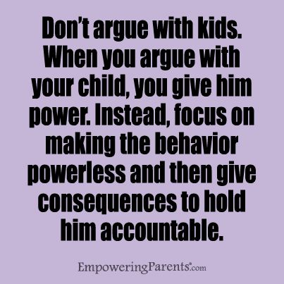 If only I had known years ago! I did read in a book that parents either always allow arguing or never allow disagreement which is bad too. Need to find middle ground. I know I've gone to far in allowing the arguing. Which means she'll be just like me! :( God help her! Learn How to Stop Your Child from Arguing with You - Empowering Parents