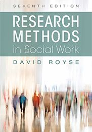 """Research Methods in Social Work"" (Seventh Edition) David Royse  This text prepares students to think in terms of evidence-based practice by involving them in relevant, contemporary studies demonstrating various aspects of research methodology. The book uses a story of two students engaged in internships who are asked to design a program and evaluate it in their practicum to demonstrate how research decisions and activities take place in day-to-day work."