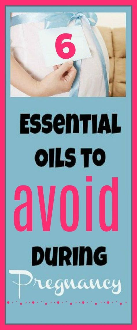 Essential oils to avoid during pregnancy because they may not be safe for pregnant women and their unborn babies. #EssentialOils #pregnant