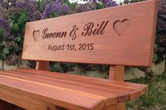 Wedding Bench - Custom Engraved Bench Cedar Stain by BoutiqueBenches on Etsy https://www.etsy.com/listing/243590505/wedding-bench-custom-engraved-bench
