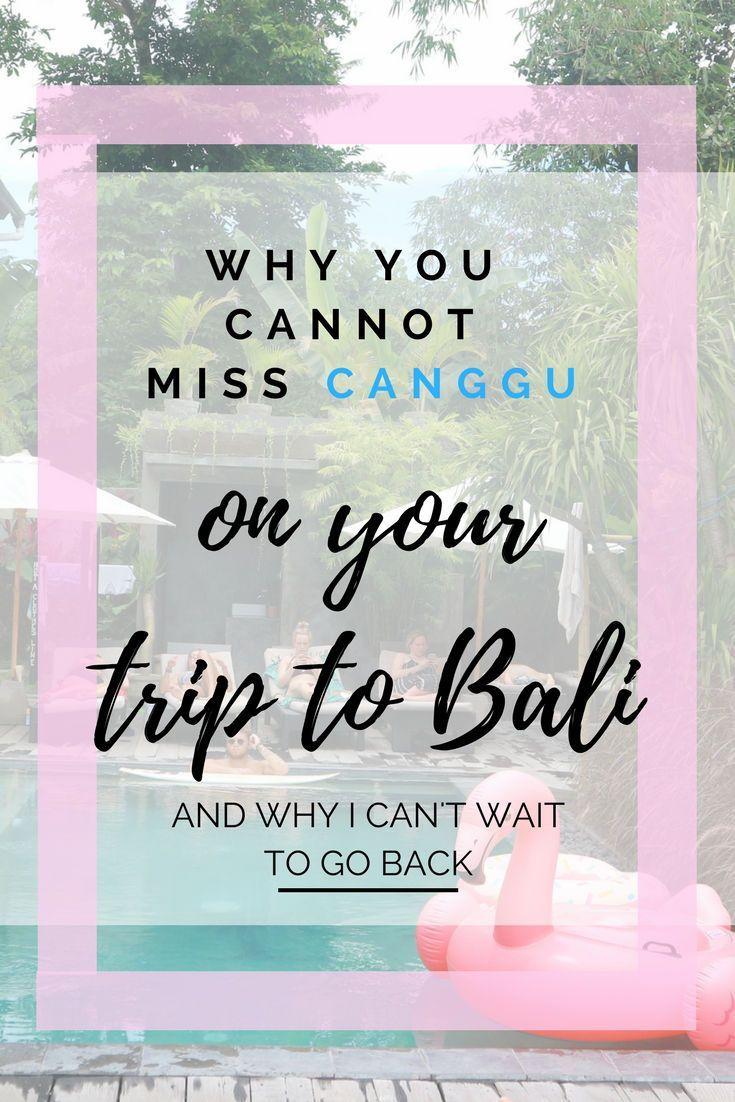 4 reasons you must go to Canggu, Bali