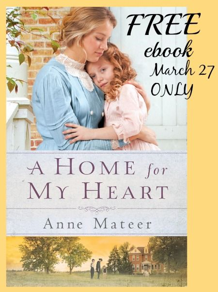 A Home for My Heart FREE ebook 3/27 only....I downloaded it!!! :) :)