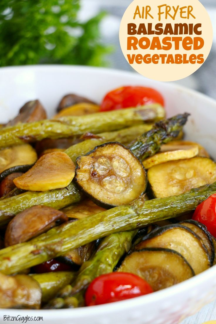 Air Fryer Balsamic Roasted Vegetables Recipe in 2020