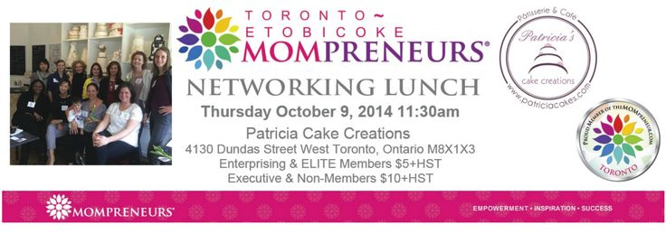 Toronto Mompreneur Networking Lunch Oct 9 @thepatriciacake  | Toronto Mompreneurs