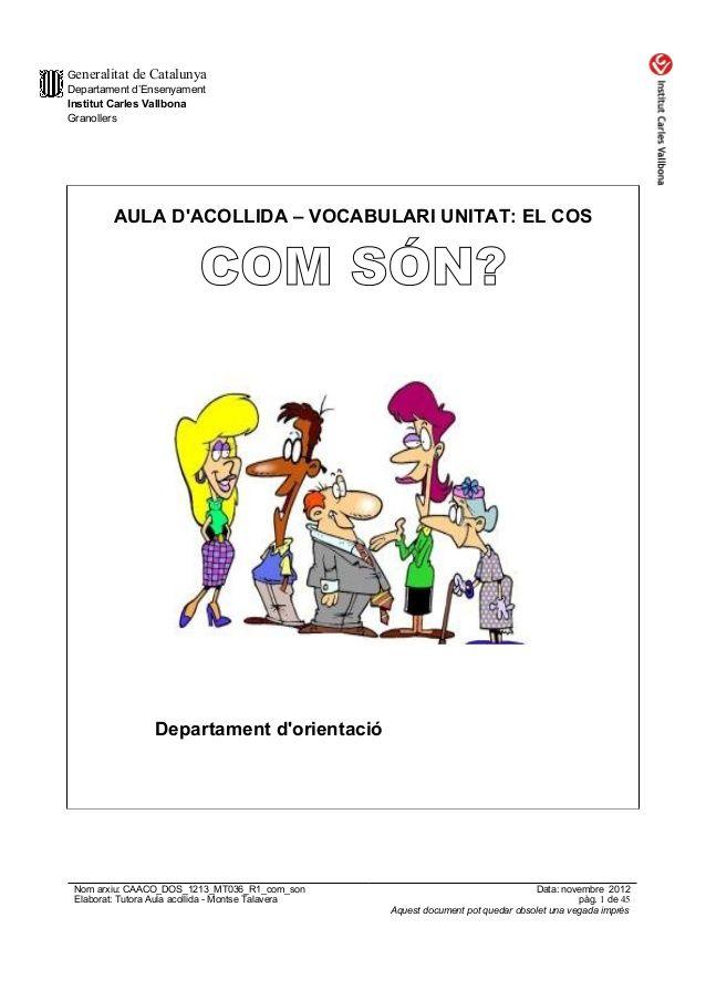Generalitat de CatalunyaDepartament d'EnsenyamentInstitut Carles VallbonaGranollers         AULA DACOLLIDA – VOCABULARI UN...