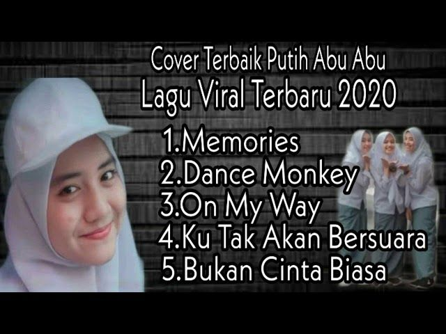 Download Lagu Putih Abu Abu Full Album Terbaru 2020 Cover Putih