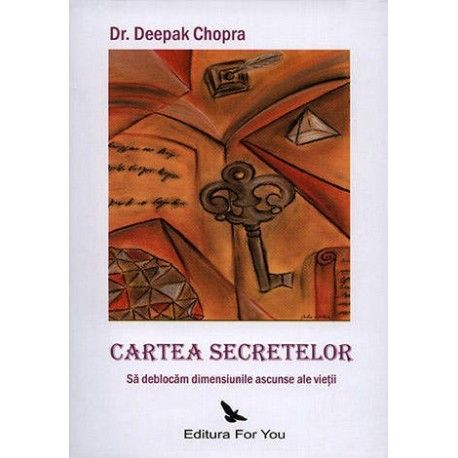 Cartea secretelor: sa deblocam dimensiunile ascunse ale vietii (ed. tiparita)