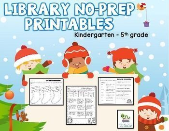 Elementary Library No Prep - Christmas.  Christmas themed library no-prep printables! Christmas is always such a hectic time and these no-prep printables are perfect for any elementary library. They are similar to my other sets. There are pages for kinder