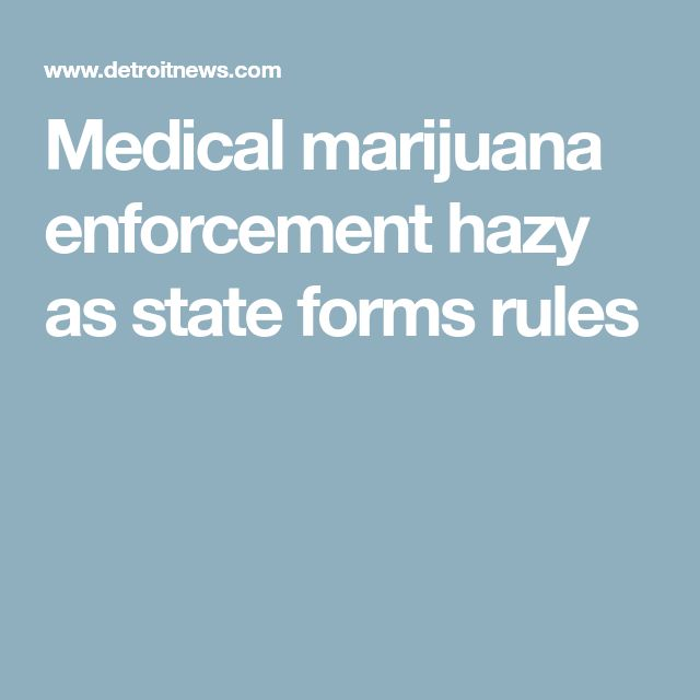 Medical Marijuana Enforcement Hazy As State Forms Rules