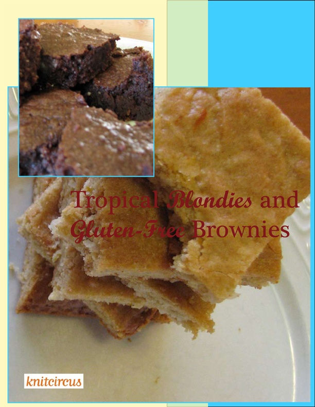 recipes: Tropical Blondies and Gluten-Free Deep Chocolate Brownies ...