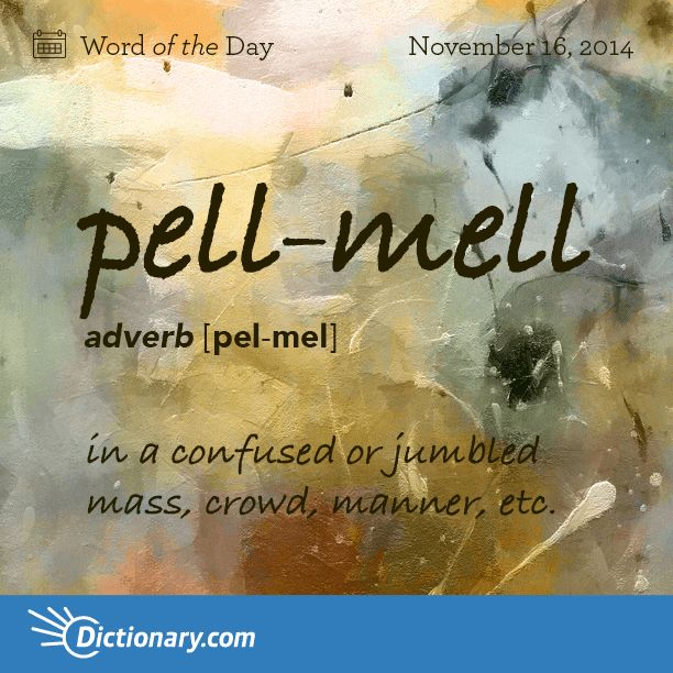 pell-mell \ PEL-MEL \ , adverb; 1. in a confused or jumbled mass, crowd, manner, etc.: The crowd rushed pell-mell into the store when the doors opened . 2. in disorderly, headlong haste; in a recklessly hurried manner. adjective: 1. indiscriminate; disorderly; confused: a pell-mell dash after someone . 2. overhasty or precipitate; rash: pell-mell spending . noun: 1. a confused or jumbled mass, crowd, etc. 2. disorderly, headlong haste.