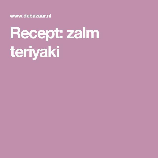 Recept: zalm teriyaki