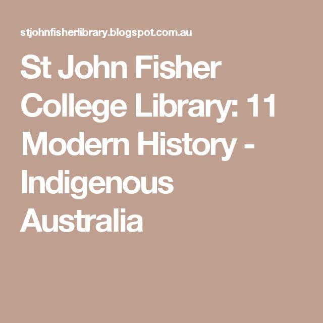 St John Fisher College Library: 11 Modern History - Indigenous Australia
