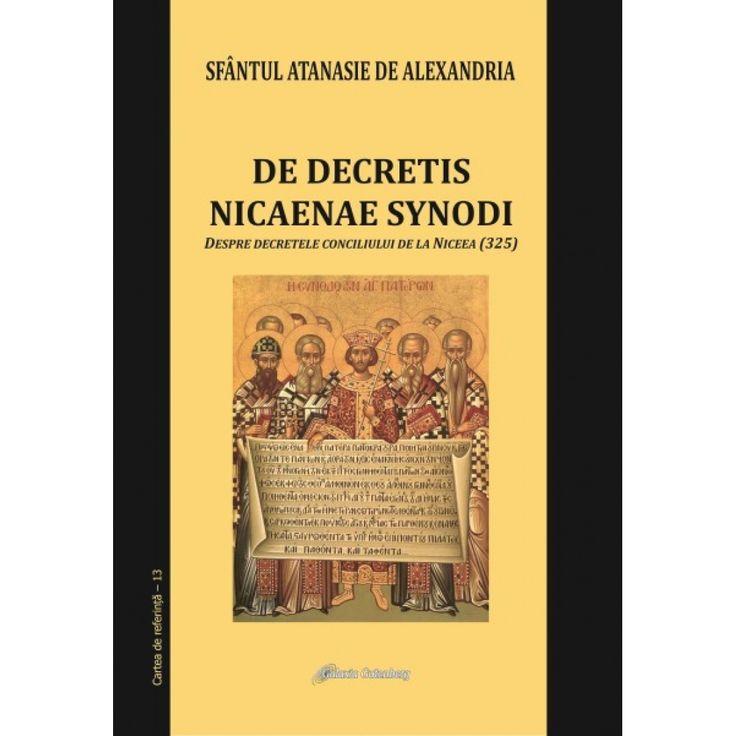 De decretis nicaenae synodi. Despre decretele conciliului de la Niceea (325)