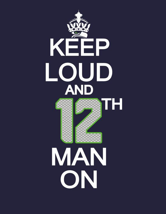 Keep Loud Print - Keep Loud and 12th Man On Print, Seahawks Print, Football Print