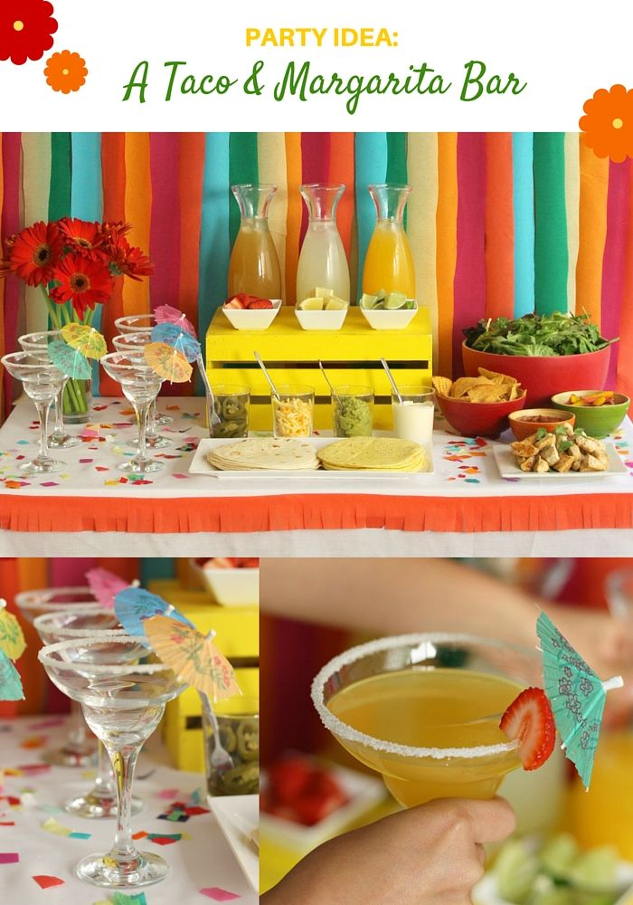 Party Idea: A Taco And Margarita Bar                                                                                                                                                                                 More