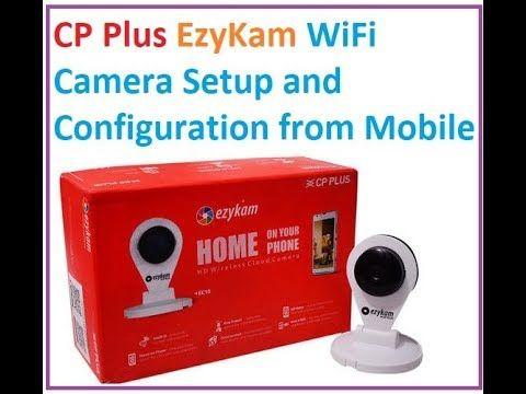 CP Plus EzyKam CP EPK EC10L1 Wi Fi Camera Setup and configuration