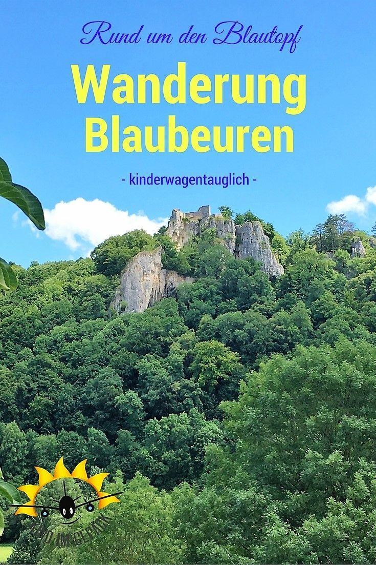 Blautopf Und Wanderung Mit Kleinkind Wanderung Ferien Deutschland Ausflug