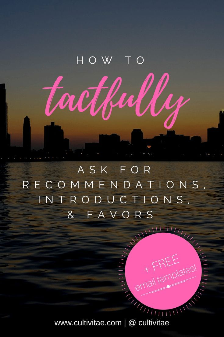 How to Ask for Recommendation or How to Ask for Introductions   + Free Email Templates/Samples! Jobseeker   Job search   career advice   professional development