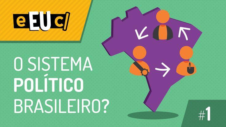 Didático ! ;-) O Sistema Político Brasileiro - O que é isso? - S01E01